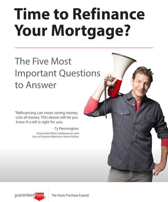 Should You Refinance Your Home? Tips from Guaranteed Rate | Ty Pennington